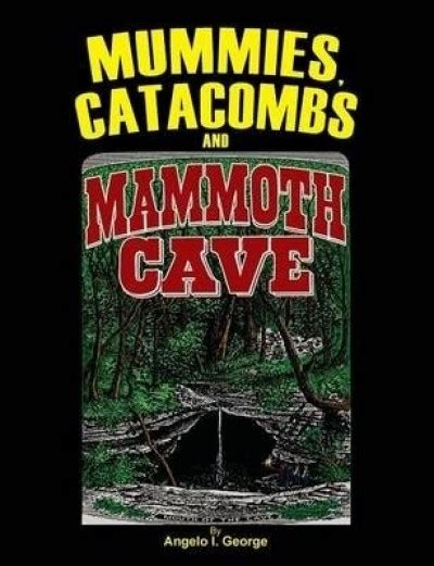 cave books mummies catacombs and mammoth cave