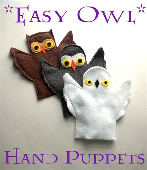 Handmade Puppets Patterns - easy owl puppets imagine practical kid ideas