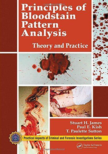 bloodstain pattern analysis reliability james stuart author profile news books and speaking