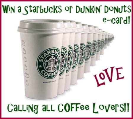 Dunkin Donuts E Gift Card - win a starbucks or dunkin donuts 50 egift card