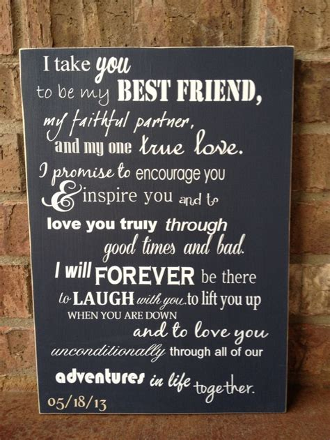 7 Creative Wedding Vows by I Take You To Be My Best Friend Wedding Sign Wedding