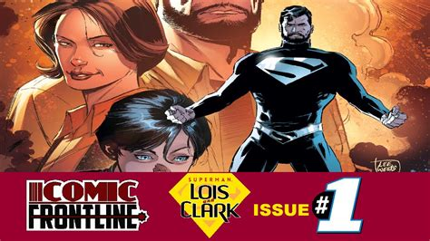superman lois and clark 140126249x superman lois clark 1 welcome to the new 52 hope you survive the experience youtube