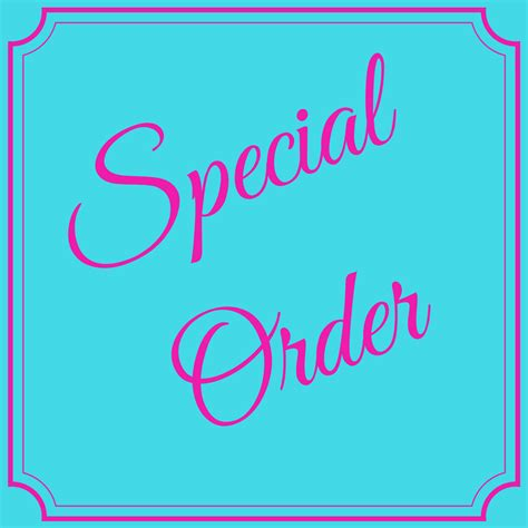 Special Order special order molly s