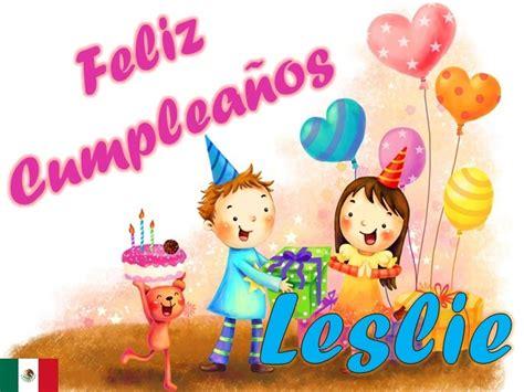 Imagenes De Feliz Cumpleaños Leslie | feliz cumplea 241 os leslie