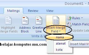 cara membuat mail merge pada ms word 2007 cara membuat data mail merge pada microsoft word 2007