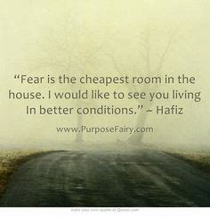 fear is the cheapest room in the house 1000 images about hafez