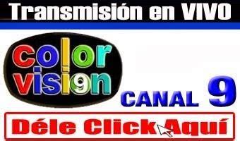color vision canal 9 en vivo colorvision canal 9 en vivo misterdj1 net misterdj1 net