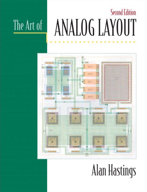 analog layout engineer hastings art of analog layout the 2nd edition pearson