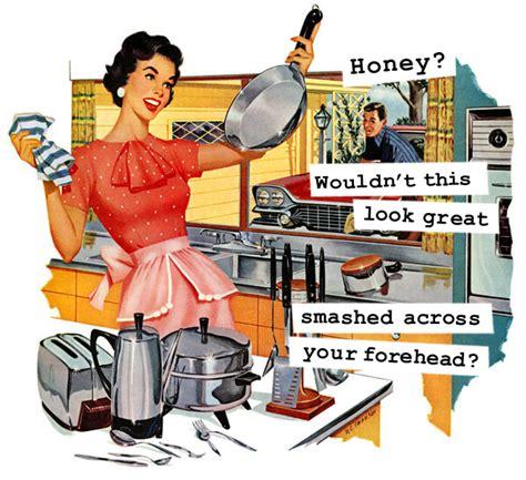 Housewife Meme - 1950 s housewife funny memes 13 sarcastics team jimmy joe