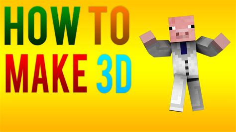 how to make a character how to make your minecraft character 3d in cinema 4d