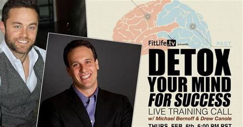 Detox With Drew by Detox Your Mind For Success Live With Michael