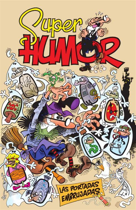 super humor mortadelo n 8466659048 el foro de la t i a ver tema super humor n 176 53 las portadas embrujadas