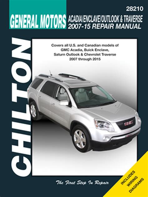 gmc acadia buick enclave saturn outlook chevy traverse chilton repair manual 2007 2015