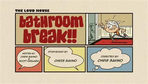 movie bathroom break episode guide the loud house encyclopedia fandom