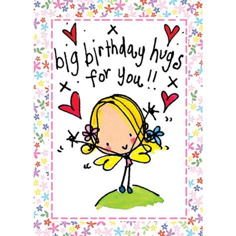 a big birthday hug books big birthday hugs for you designs