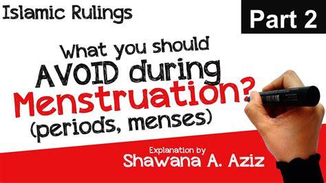 avoid  menstruation menses periods islamic rulings shawana