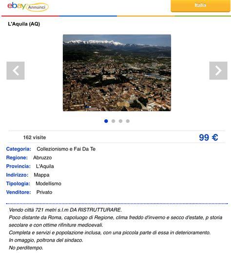 ebay vendita e l aquila finisce in vendita su e bay quot costo 99euro da