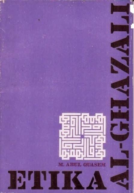 Filsafat Ilmu Al Ghazali Pustaka Setia jual buku etika al ghazali toko cinta buku