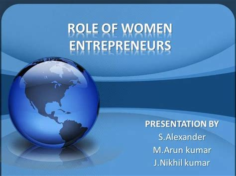 powerpoint presentation templates for entrepreneurship role of women entrepreneur authorstream
