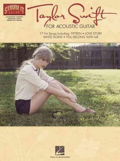 strumming pattern white trash beautiful 1235 best taylor swift images on pinterest taylor swift