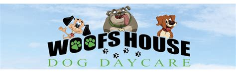 dog house daycare contact us woofs house dog daycare