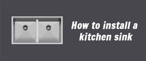 How To Fit Kitchen Sink How To Install A Kitchen Sink
