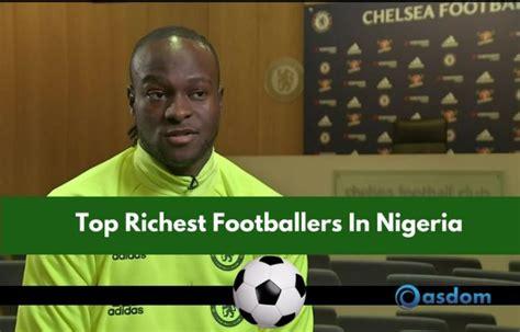 top 10 richest footballer 2018 highest paid football players see top 10 richest footballer in nigeria 2019 oasdom
