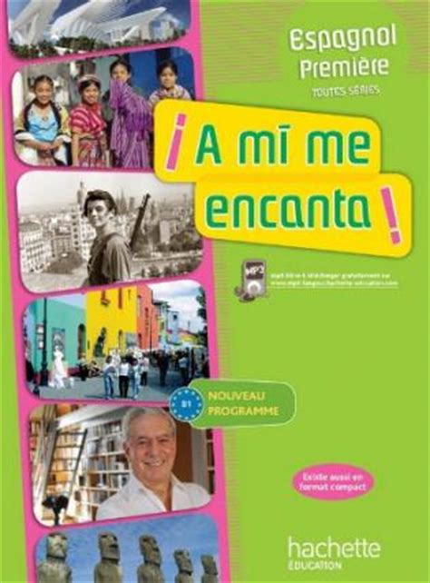 libro tout lespagnol aux concours a mi me encanta 1re b1 espagnol livre de l 233 l 232 ve edition 2011 viabooks