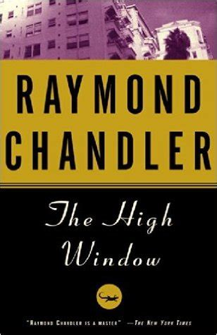 the high window phillip the high window philip marlowe 3 by raymond chandler