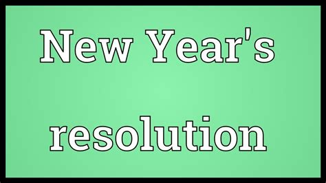 new year s resolution meaning youtube