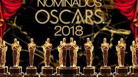 Ellos Los Nominados A Los Premios Oscar 2018 El Big Data Oscar 2018 Lista De Los Nominados A Los Premios De La Academia Larepublica Pe