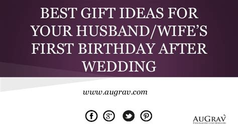 best gift ideas for your husband wife s first birthday