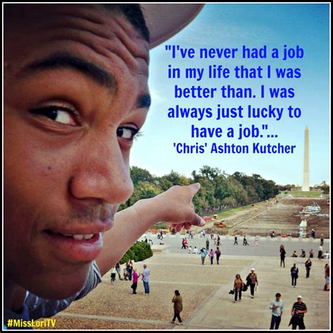 s day ashton kutcher quotes ashton kutcher s quotes and not much quotationof