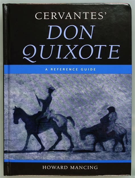 don quixote reference guide helps readers know the real don quixote
