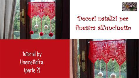 decori per tende decori natalizi per finestra all uncinetto tutorial parte