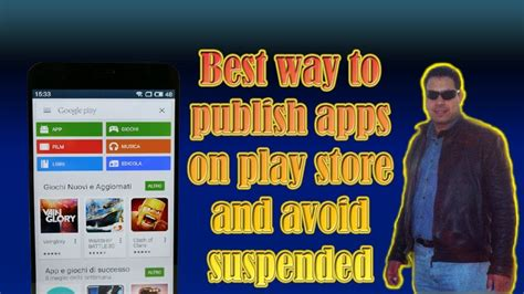 Play Store Publish Best Way To Publish Apps On Play Store And Avoid Suspended