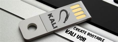 kali linux usb boot tutorial create bootable usb kali linux on windows ethical