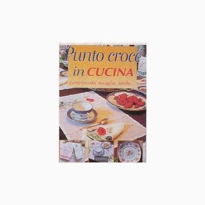 punto croce in cucina punto croce in cucina de giunti editrice libros y