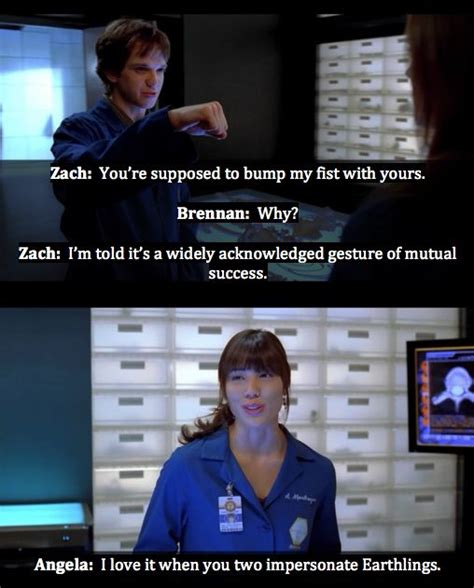 7 Things To About Bones by Brennan Zach And Angela I Do So Miss The Zack Humor