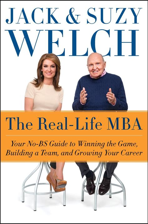 Welch Mba Admissions by Former Ge Ceo Welch And Former Harvard Business