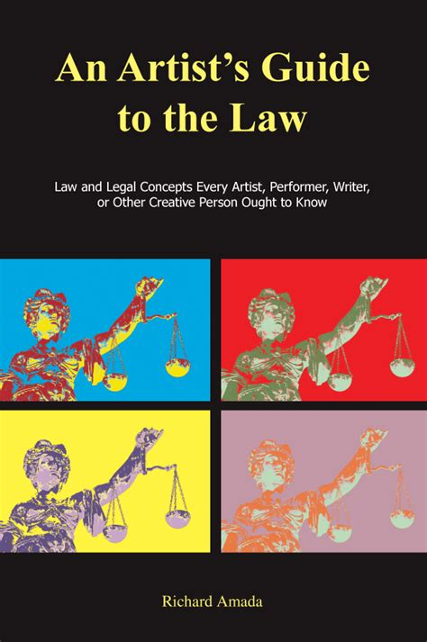 the laws guide to artist s guide to the law