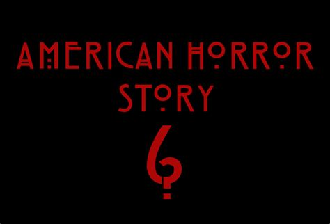 american horror story season 6 posters theme rumors teaser promos updated 9th september premiere date for season 6 of american horror story revealed horrorfuel