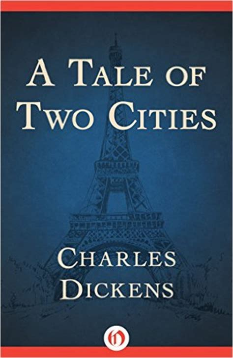 charles dickens biography a tale of two cities a tale of two cities by charles dickens