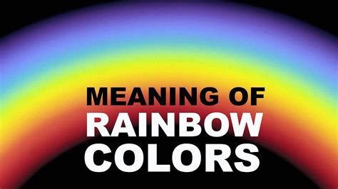 7 colors of rainbow its meaning and significance