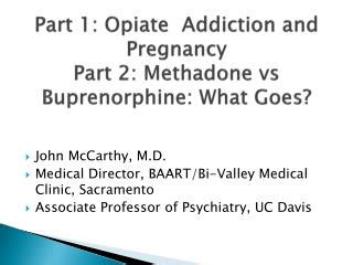 Subutex Detox During Pregnancy by Ppt Pharmacological Treatment Of Opioid Dependence