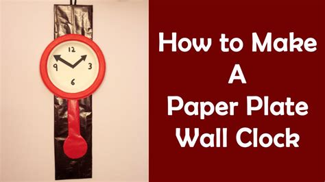 How To Make Clock Using Paper Plate - easy craft ideas for 8 make wall clock from paper