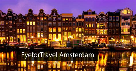 eyefortravel amsterdam  netherlands event