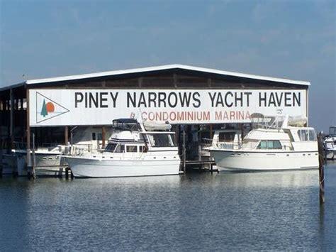 piney narrows yacht haven chester maryland marinalife