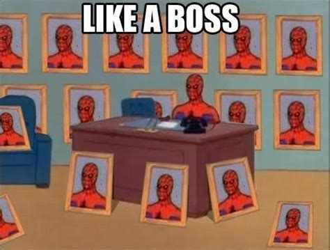 Like A Boss Know Your Meme - image 122552 like a boss know your meme