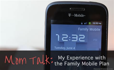 my family plan mom talk update on the family mobile plan search for